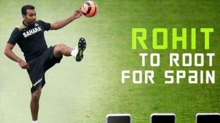 FIFA World Cup 2014: Rohit Sharma to root for Spain